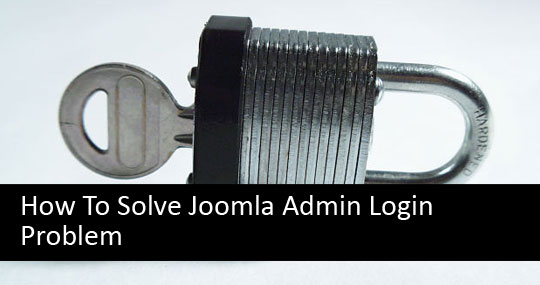 how to solve joomla admin login problem