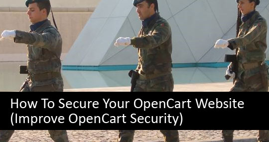 How To Secure Your OpenCart Website (Improve OpenCart Security)