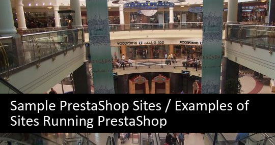 Sample PrestaShop Sites / Examples of Sites Running PrestaShop