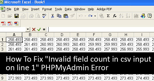 "How To Fix ""Invalid field count in csv input on line 1"" phpMyAdmin Error"